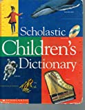 Scholastic Children's Dictionary - 1st Scholastic Edition/1st Printing