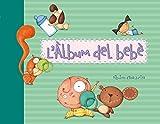L'àlbum del bebè (El llibre del bebè)
