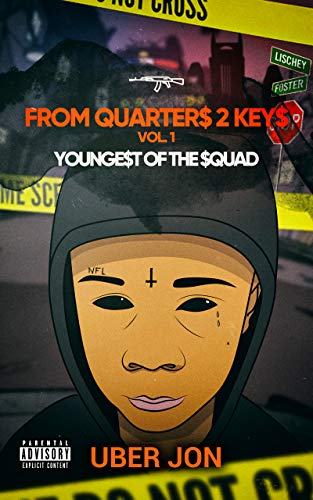 From Quarters 2 Keys (Youngest of The $quad Book 1) (English Edition)