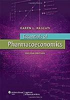 Essentials of Pharmacoeconomics (Point (Lippincott Williams & Wilkins))