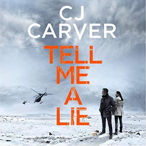 Tell Me A Lie Audio Download Amazon Co Uk Cj Carver Peter Silverleaf Zaffre Audible Audiobooks