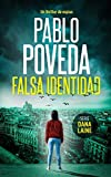 Falsa Identidad: Un thriller de espías: 1 (Serie Dana Laine)