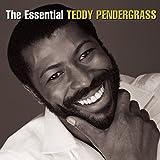 The Essential Teddy Pendergrass von Teddy Pendergrass