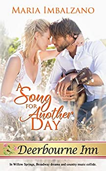 A Song for Another Day (Deerbourne Inn) by [Maria Imbalzano]