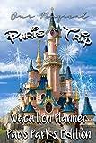 Our Magical Paris Trip Vacation Planner: Suitable for planning your perfect Disneyland Paris trip
