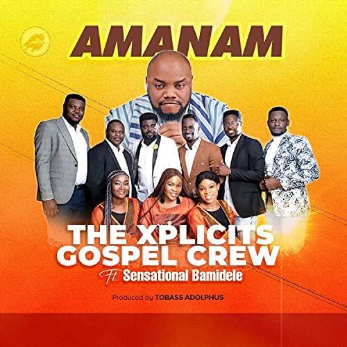 The Xplicits Gospel Crew