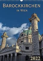 Barockkirchen in Wien (Wandkalender 2022 DIN A3 hoch): So streng wie frei: das Barock (Monatskalender, 14 Seiten )