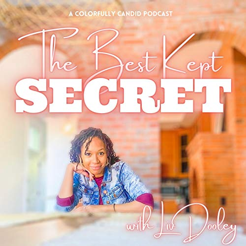 The Best Kept Secret With Liv Dooley Podcast By Liv Dooley cover art