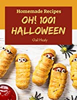 Image: Oh! 1001 Homemade Halloween Recipes: The Homemade Halloween Cookbook for All Things Sweet and Wonderful! | Kindle Edition | by Gail Healy (Author). Publication Date: September 29, 2020