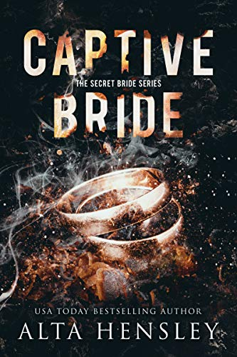 Captive Bride: A Dark Romance by [Alta Hensley]