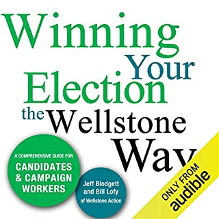 Winning Your Election the Wellstone Way audiobook cover art