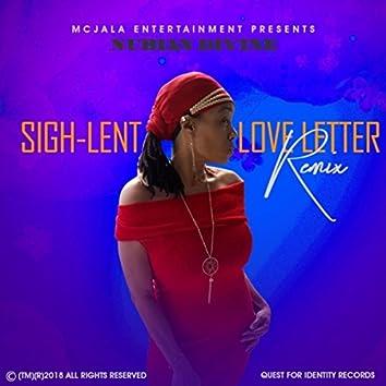 Sigh-Lent Love Letter (Remix)
