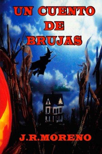 Un cuento de brujas de J.M. Moreno.