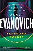 Takedown Twenty: A laugh-out-loud crime adventure full of high-stakes suspense (Stephanie Plum 20)