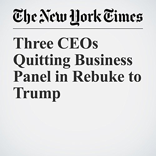 Three CEOs Quitting Business Panel in Rebuke to Trump copertina