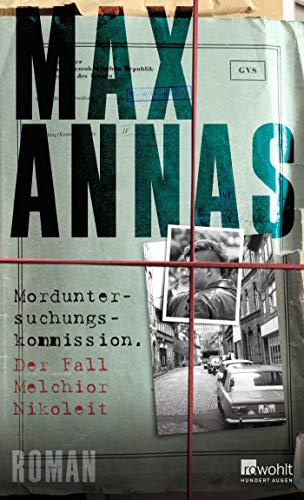 Buchseite und Rezensionen zu 'Morduntersuchungskommission: Der Fall Melchior Nikoleit' von Max Annas
