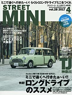 STREET MINI(ストリート ミニ) 2017年 04 月号 [雑誌]