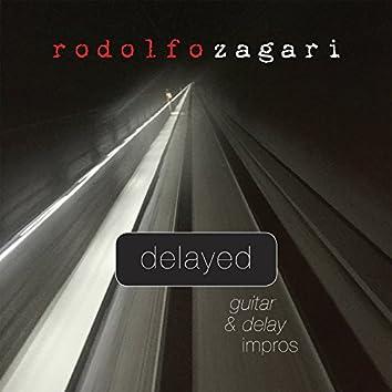 Delayed (Guitar & Delay Impros)