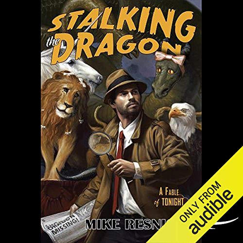 Stalking the Dragon Audiobook By Mike Resnick cover art
