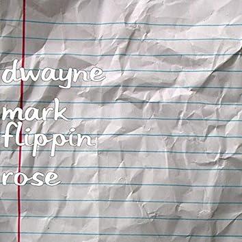 Flippin Rose
