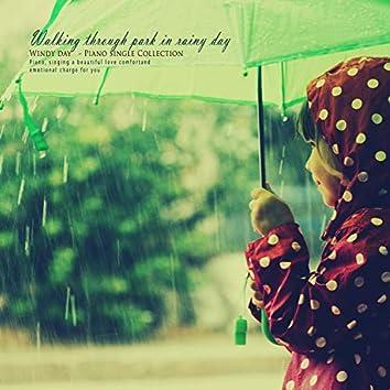 Park walking on a rainy day