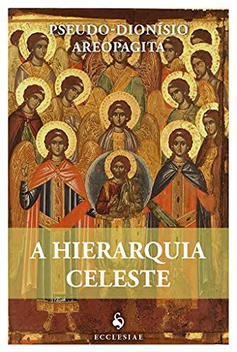 A Hierarquia Celeste