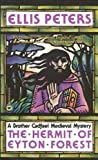 Hermit of Eyton Forest (Brother Cadfael Mysteries)