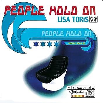 People Hold On