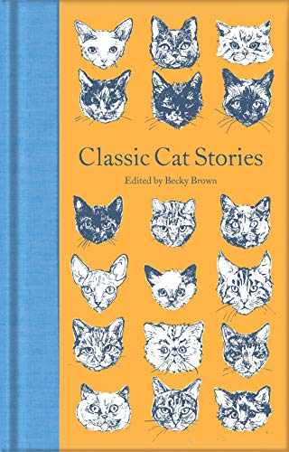 Classic Cat Stories: Various (Macmillan Collector's Library)