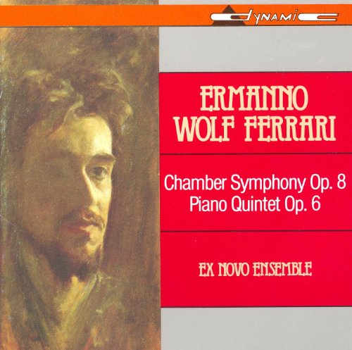 Wolf-Ferrari: Sinfonia Da Camera in B-Flat Major / Piano Quintet in D-Flat Major