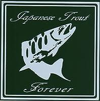 Japanese Trout Forever(日本の鱒よ永遠なれ)ステッカー (グリーン)