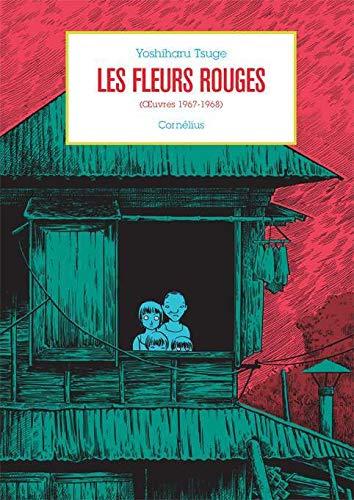 Les fleurs rouges: Oeuvres 1967-1968 (Pierre)