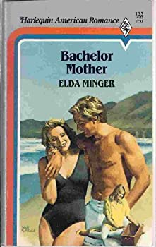 Bachelor Mother 0373161336 Book Cover