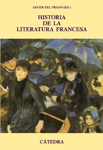 Historia de la literatura francesa (Crítica Y Estudios Literarios - Historias De La Literatura)