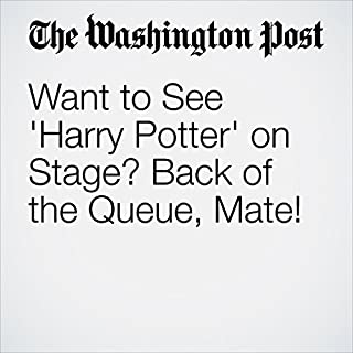 『Want to See 'Harry Potter' on Stage? Back of the Queue, Mate!』のカバーアート