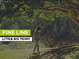 Fine Line al estilo de Little Big Town
