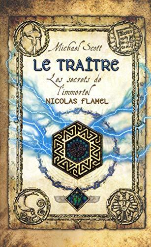 Les secrets de l'immortel Nicolas Flamel -Tome 05: Le traître (5)