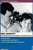Mira Marcovic: Erinnerungen einer roten Hexe: Vierzig Jahre Leidenschaft und Macht an der Seite Milosevics (Z-Forum) - Giuseppe Zambon