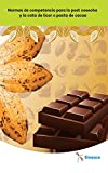 normas de competencia para la post cosecha y la cata de licor o pasta de cacao (spanish edition)