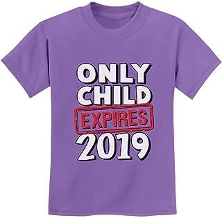 Tstars - Funny Only Child Expires 2019 - Elder Sibling Youth Kids T-Shirt