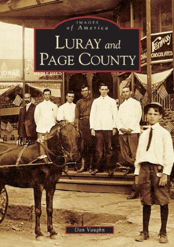 Luray and Page County, Virginia (Images of America)