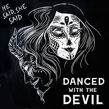 Danced with the Devil