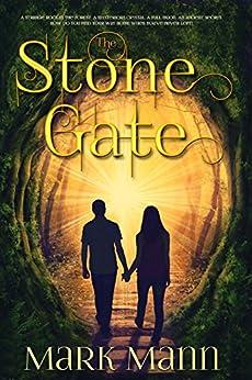 The Stone Gate by [Mark Mann]