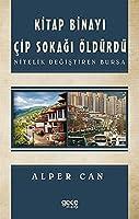 Kitap Binayi Cip Sokagi Öldürdü; Nitelik Degistiren Bursa