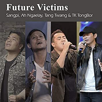 Future Victims