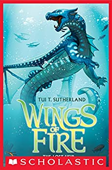 Wings of Fire Book Two: The Lost Heir by [Tui T. Sutherland]