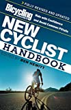 Bicycling Magazines New Cyclist Handbook: Ride with Confidence and Avoid Common Pitfalls (English Edition)