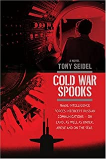 Cold War Spooks: Naval intelligence forces intercept Russian communications--On Land, as well as under, above and on the seas.
