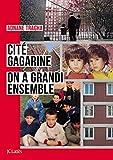Cité Gagarine - On a grandi ensemble