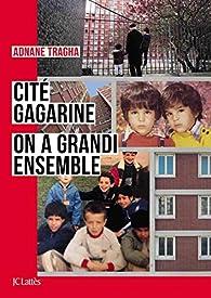 Cité Gagarine : On a grandi ensemble par Tragha